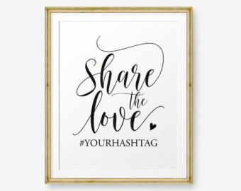 Share The Love Wedding Sign Gold Share The Love Poster Gold Etsy Instagram Wedding Sign Snapchat Wedding Sign Hashtag Sign