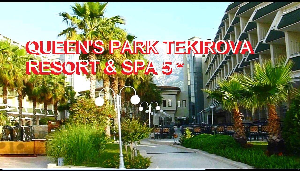 Otel Queen S Park Tekirova Resort Spa 5 Turciya Kemer Tekirovo 2019 Horoshij Vybor Antalya Turciya Kemer