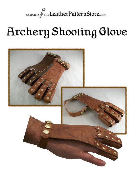 PATTERN Archery Shooting Glove Pattern Leathercraft Pattern Awesome Leather Glove Pattern