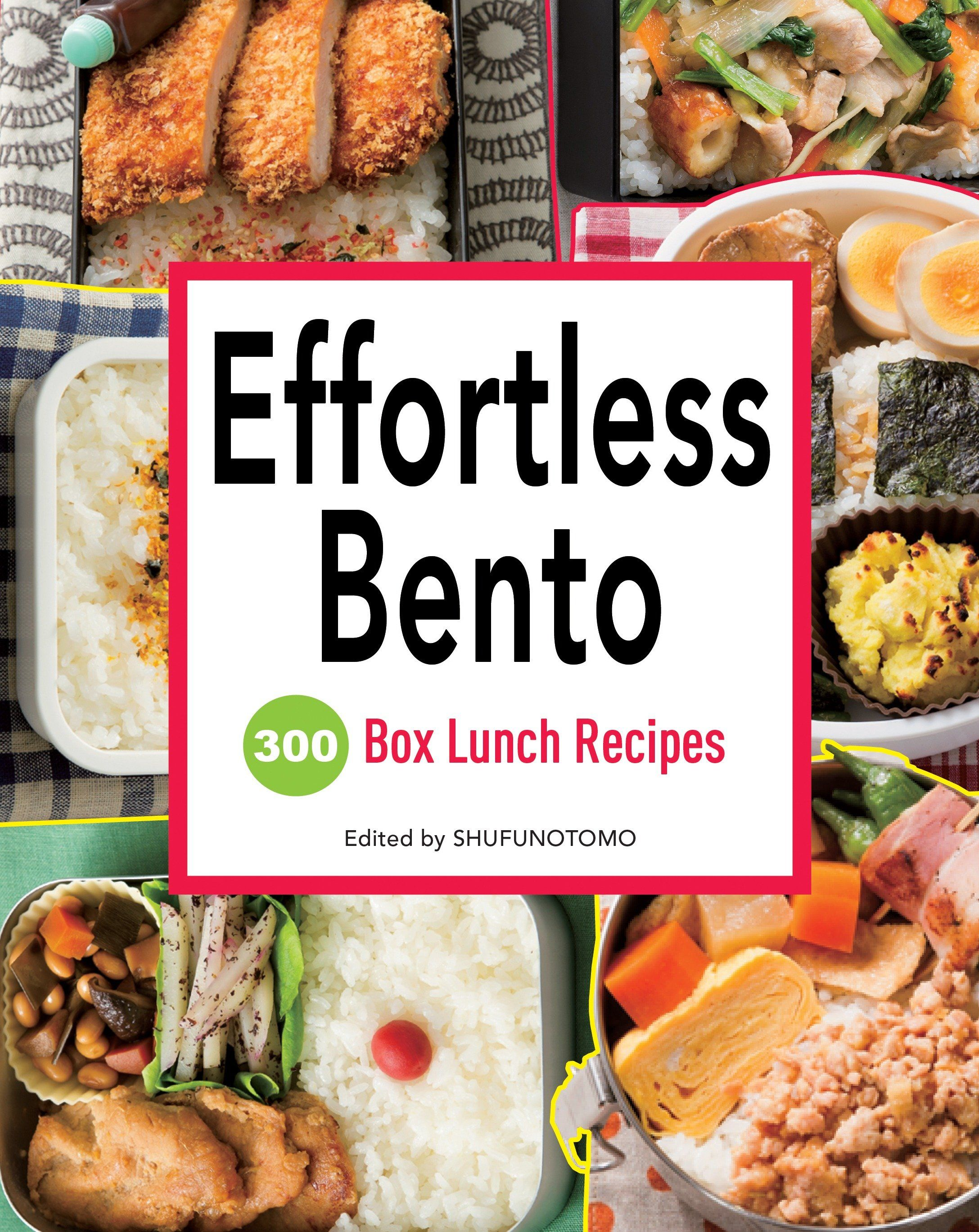 Effortless Bento 300 Box Lunch Recipes Paperback Walmart Com Recipes Lunch Recipes Asian Recipes