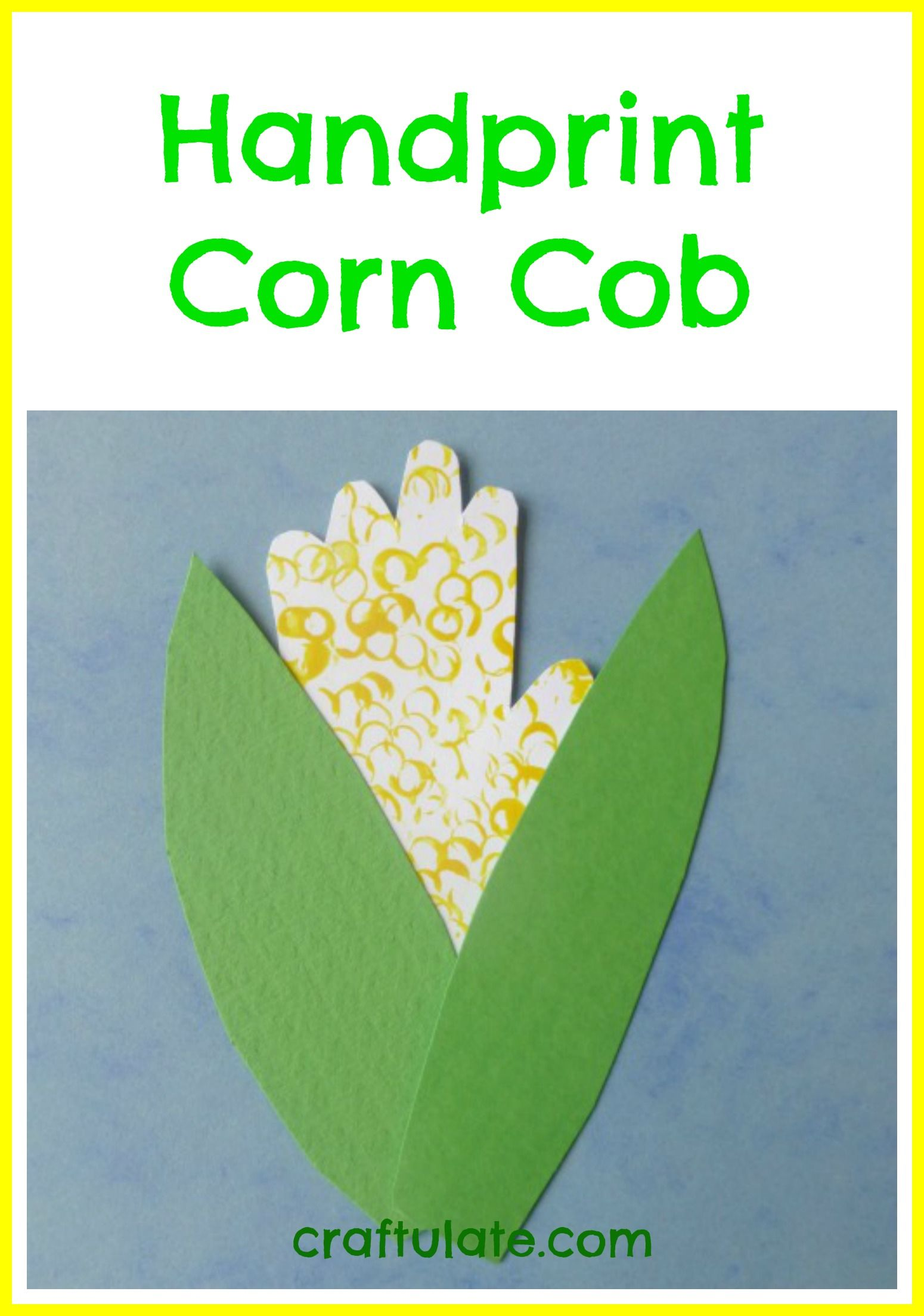 This Handprint Corn Cob Craft Is Made From Straw Prints A Handprint And Cardstock Perfect