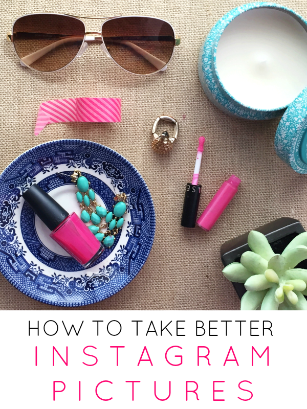 How to Take Better Instagram Pictures Instagram design