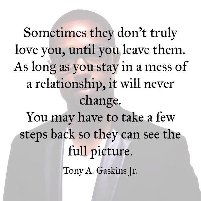 Step Back Tony Gaskins Pinterest Quotes Relationship Quotes