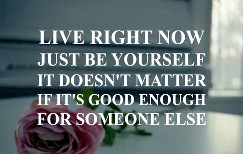 live for yourself quotes - Google Search