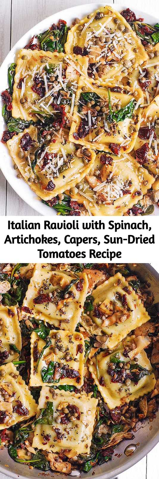 Photo of Italian Ravioli with Spinach, Artichokes, Capers, Sun-Dried Tomatoes Recipe