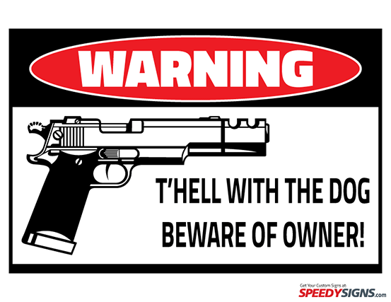 Free Beware Of Owner Printable Sign Template