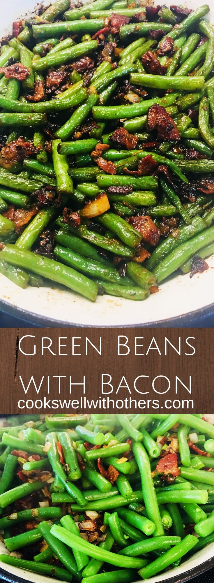 Green Beans with Bacon #greenbean