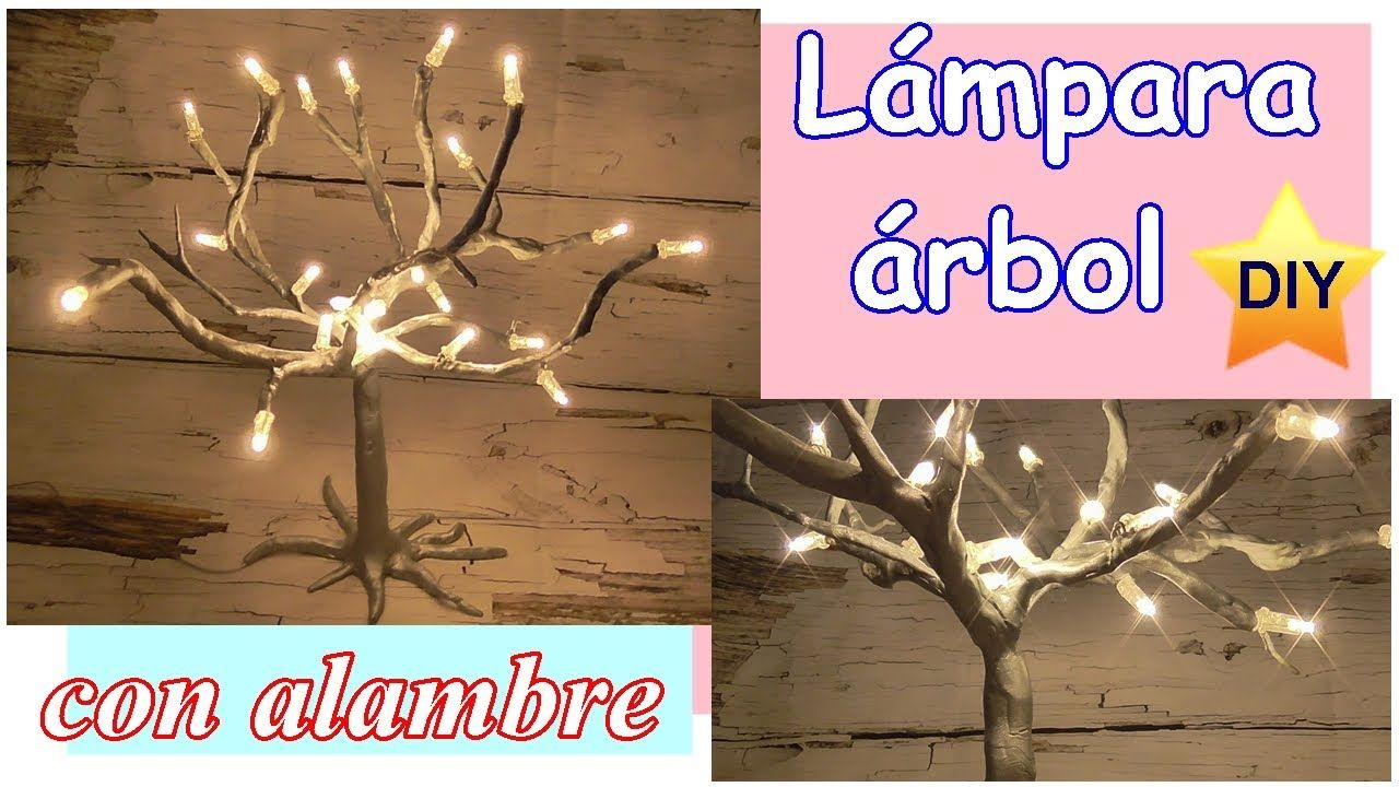 Cómo hacer una lámpara en forma de árbol usando alambre ...