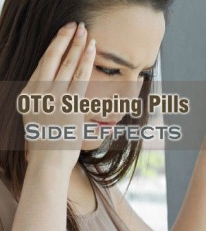 OTC #SleepingPills #SideEffects That You Should Be Aware Of