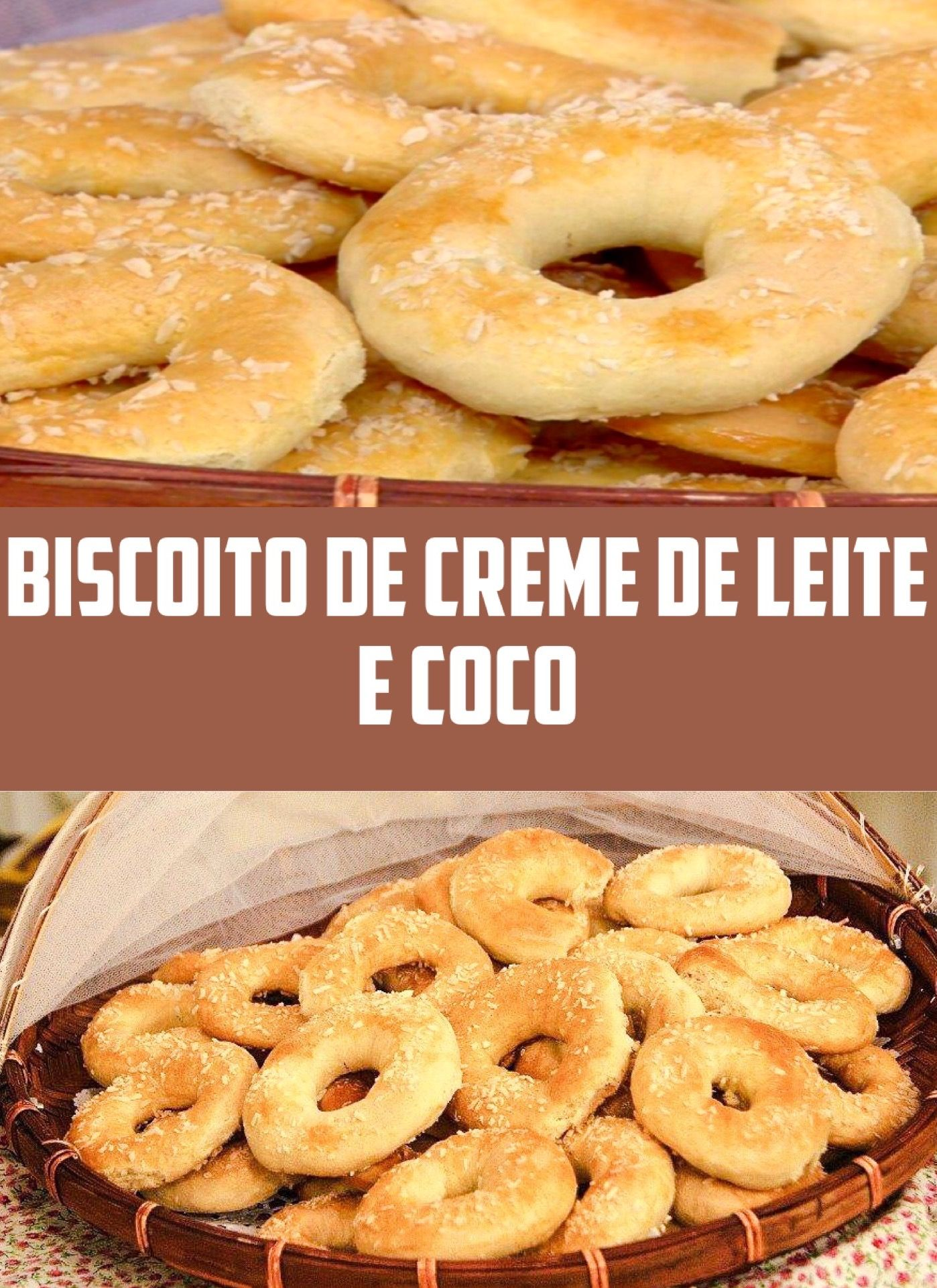 Biscoito De Creme De Leite E Coco Receitas Receita De Rosquinhas Biscoitos