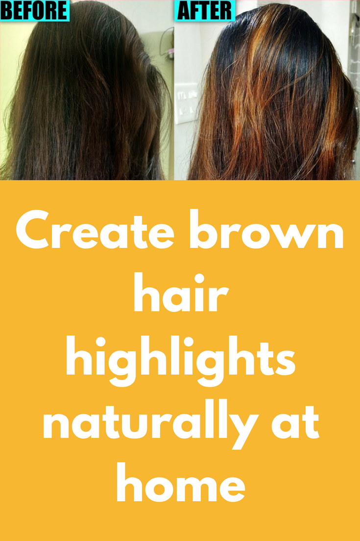 Create Brown Hair Highlights Naturally At Home To Prepare This You Will Need Hydrogen Peroxide Brown Hair With Highlights Hair Highlights Baking Soda For Hair