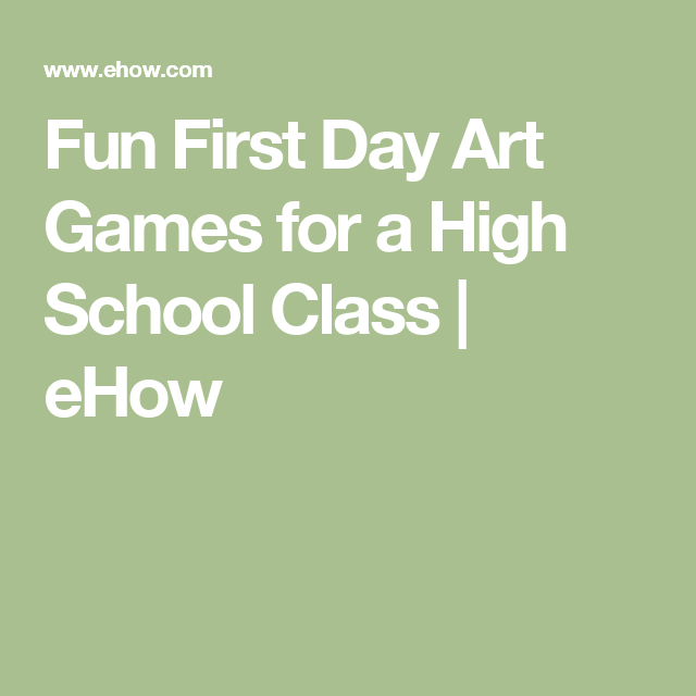 Fun First Day Art Games for a High School Class | High