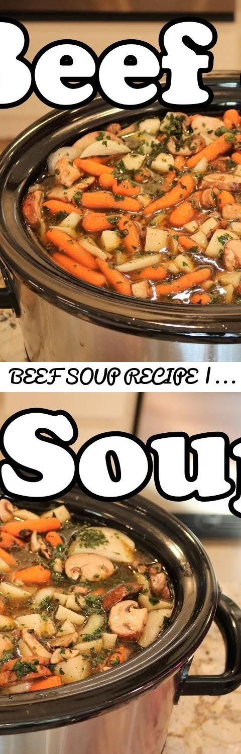 Beef soup recipe crock pot soup pot roast soup christys beef soup recipe crock pot soup pot roast soup christys cooking channel chef lorious tags cheflorious chef lorious calibama homecoo forumfinder Choice Image