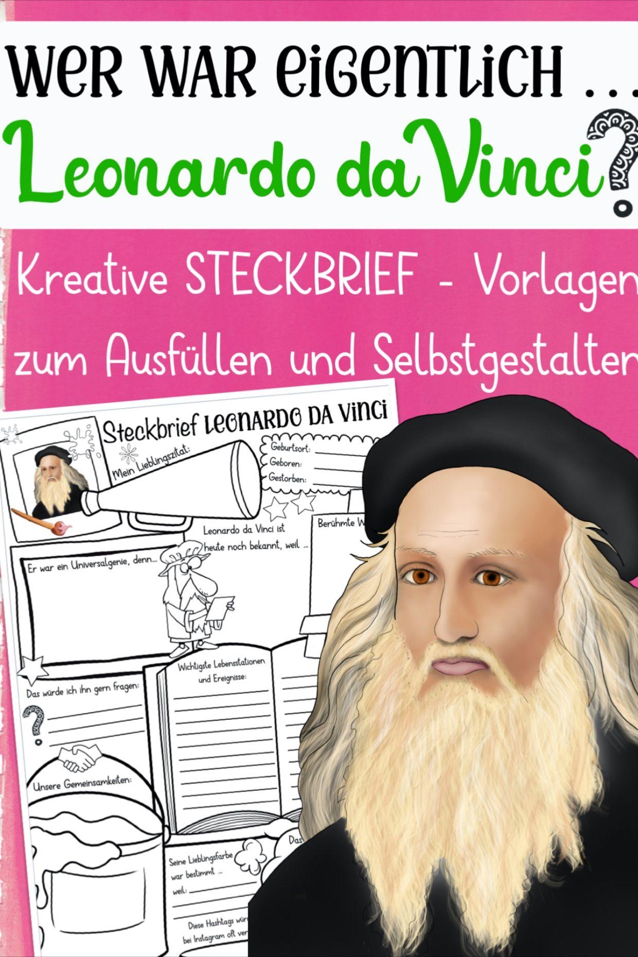 Leonardo Da Vinci Steckbrief Unterrichtsmaterial In Den Fachern Geschichte Kunst Leonardo Da Vinci Kunstunterricht Kunstler Grundschule