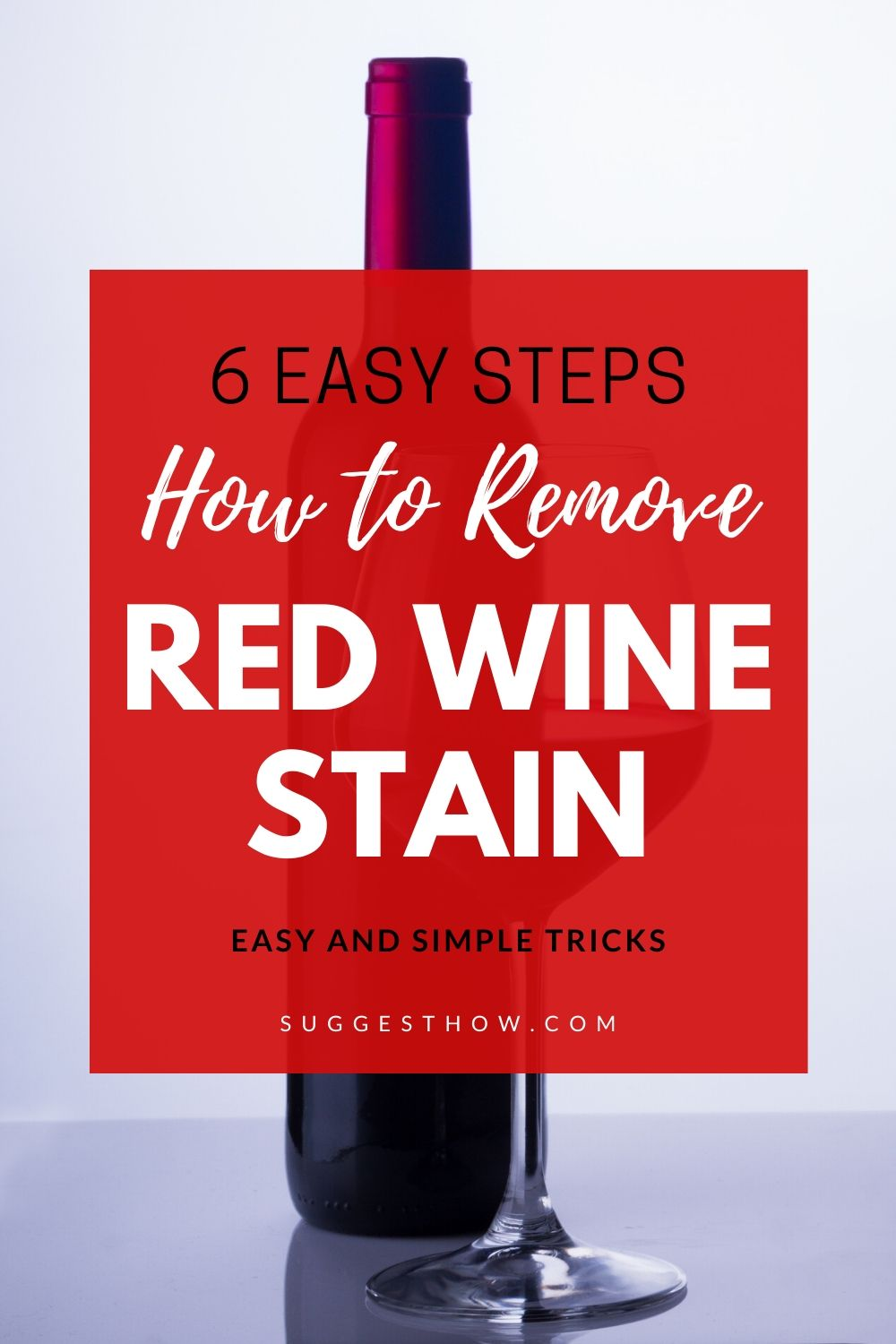 How To Remove Red Wine Stain