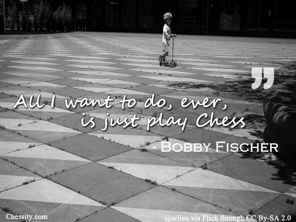 What's your favorite chess quote ? Chess, Chess quotes