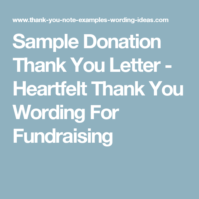 Sample donation thank you letter heartfelt thank you wording for sample donation thank you notes wording for fundraising and charity events write a great thank you letter quickly and easily expocarfo