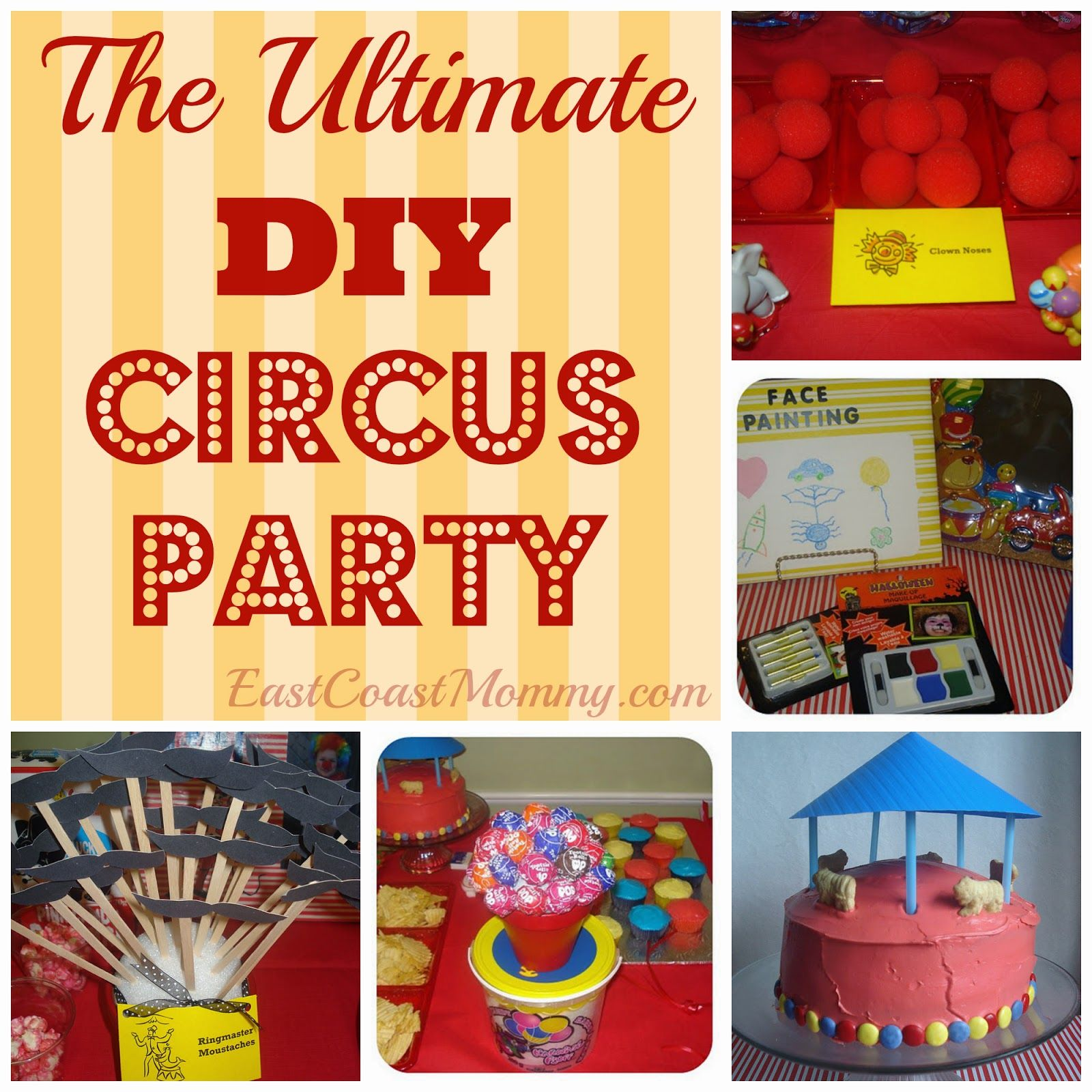 East Coast Mommy Diy Circus Carnival Party Diy Carnival Circus