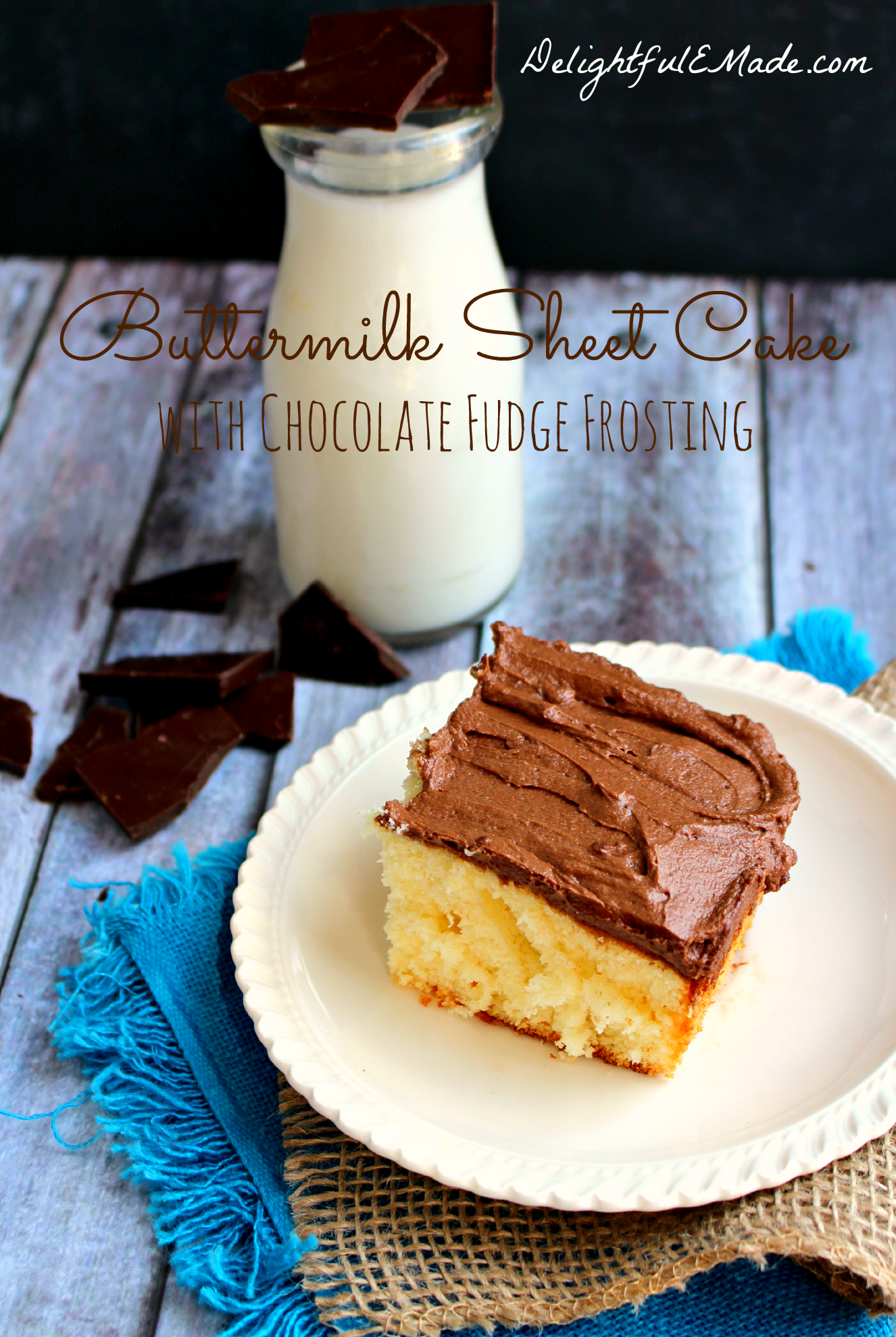 Buttermilk Sheet Cake With Chocolate Fudge Frosting By Delightfulemade Com Sheet Cake Recipes Chocolate Fudge Frosting Fudge Frosting