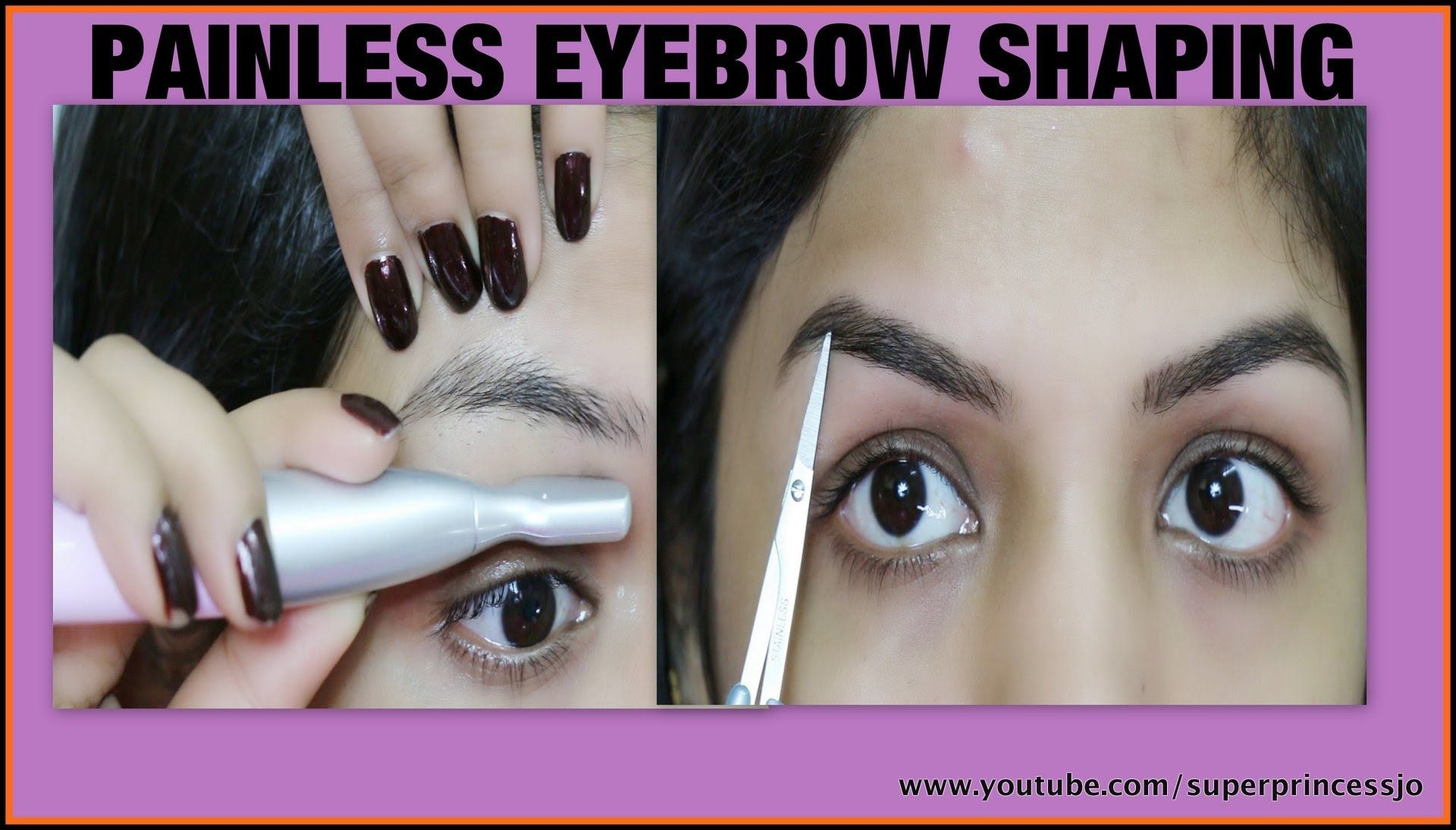 Painless Facial Hair Removal How To Diy Eyebrow Shaping Tutorial