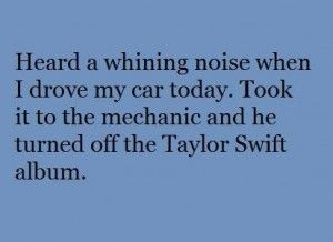 Taylor Swift quotes, Funny quotes | Levi | Funny, Hilarious