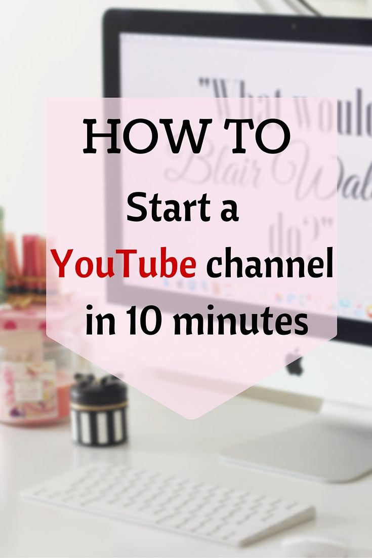 Youtube Best Makeup Tutorial: Best 25+ How To Start Youtube Ideas On Pinterest