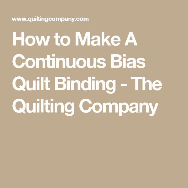 How To Make A Continuous Bias Quilt Binding