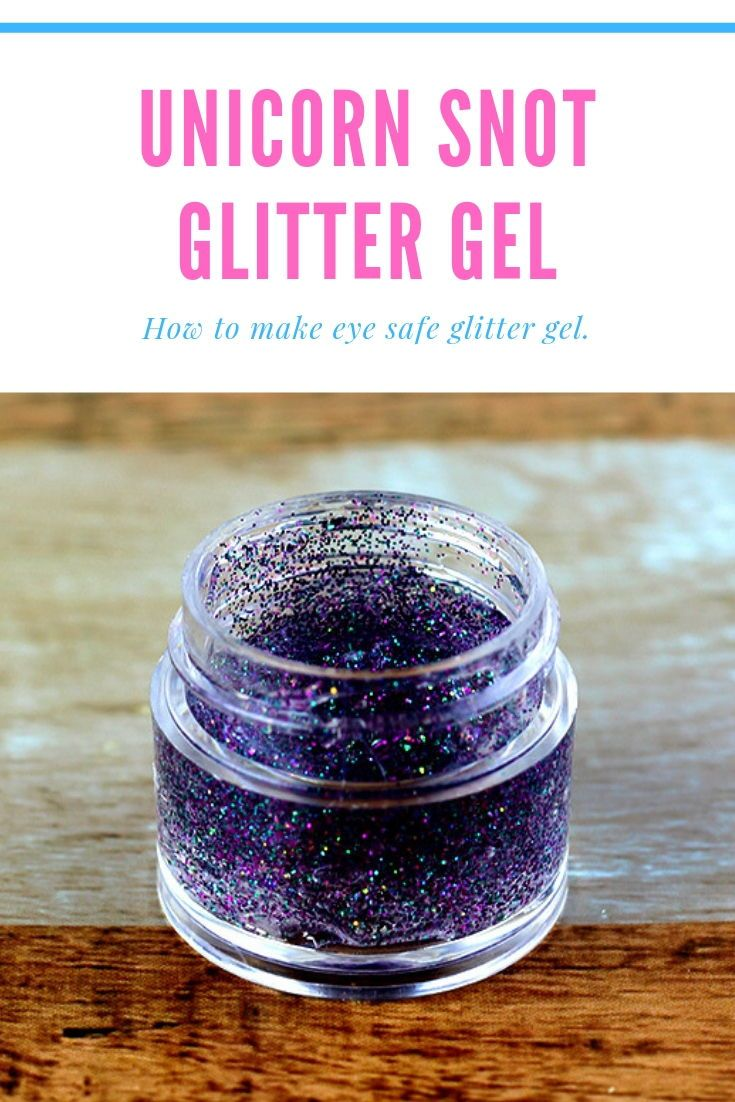Unicorn Snot Glitter Gel Recipe Diy hair glitter