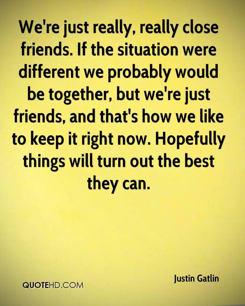 Were Just Friend សវង រក Google Quotes Just Friends