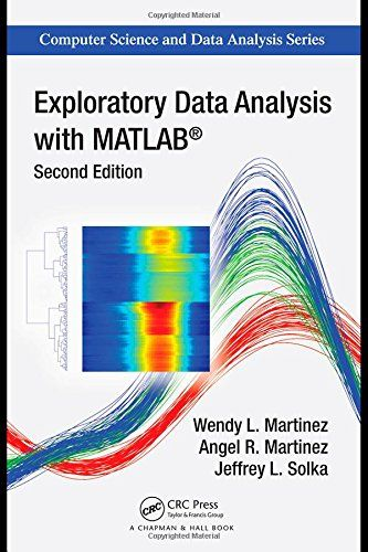 Exploratory Data Analysis With Matlab Second Edition Chapman