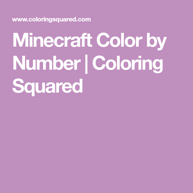 Minecraft Color By Number Coloring Squared Minecraft Color Puzzle Art