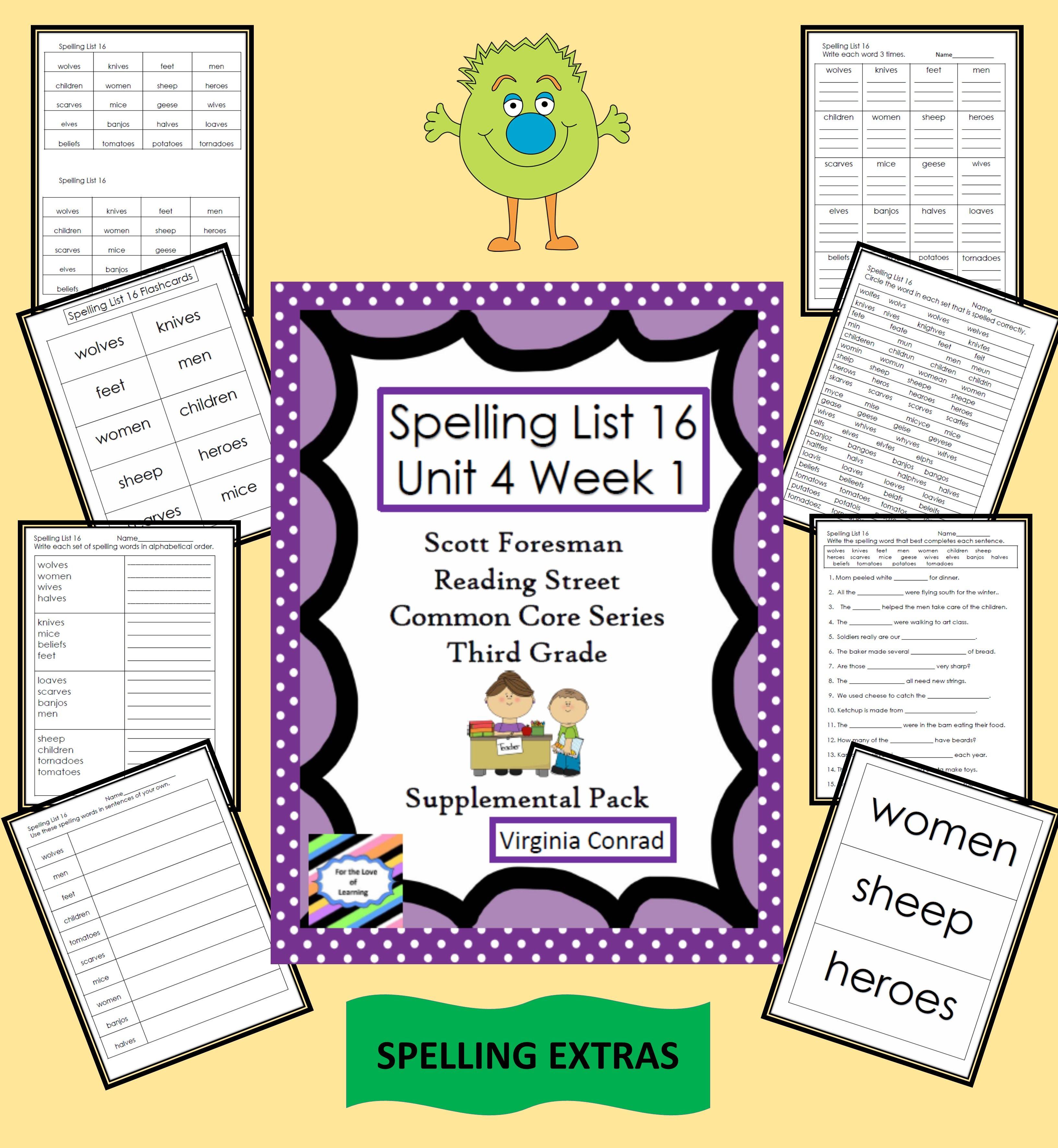 Supplemental Materials For Spelling List 16 Unit 4 Week 1