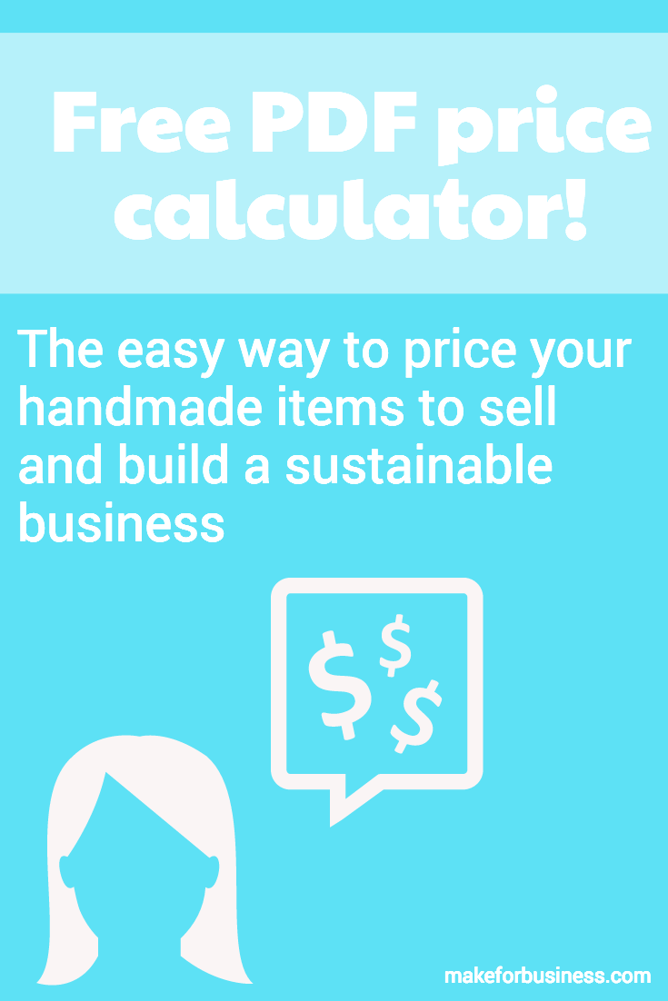 Pricing handmade products correctly is crucial to the success of any Etsy business (or any handmade business), yet it can be notoriously tricky! This free PDF calculator will get you started pricing your products to build a sustainable business. This PDF calculator can be used online or offline!