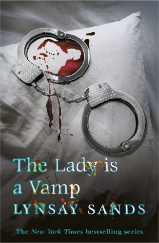 The Lady is a Vamp: An Argeneau Vampire Novel by Lynsay Sands. $8.73. Publisher: Gollancz (February 14, 2013). 389 pages. Author: Lynsay Sands