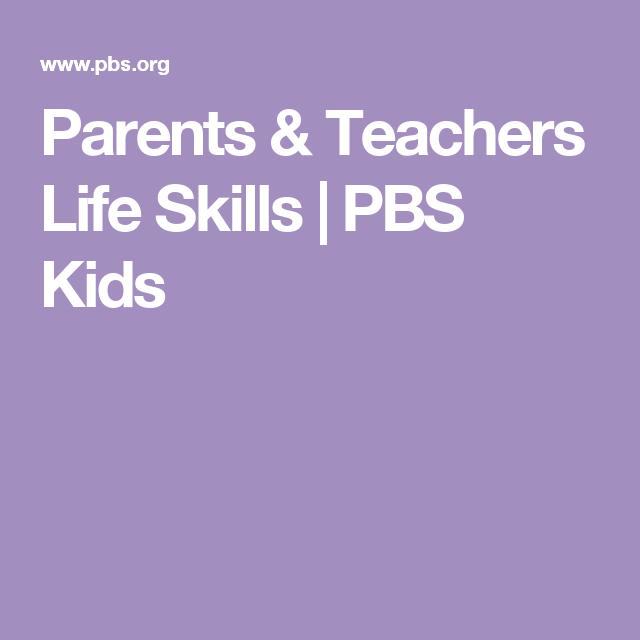 Parents & Teachers Life Skills   PBS Kids