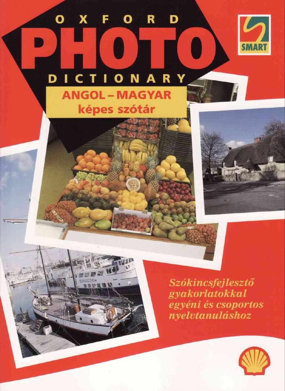 Oxford Photo Dictionary Angol Magyar Kepes Szotar