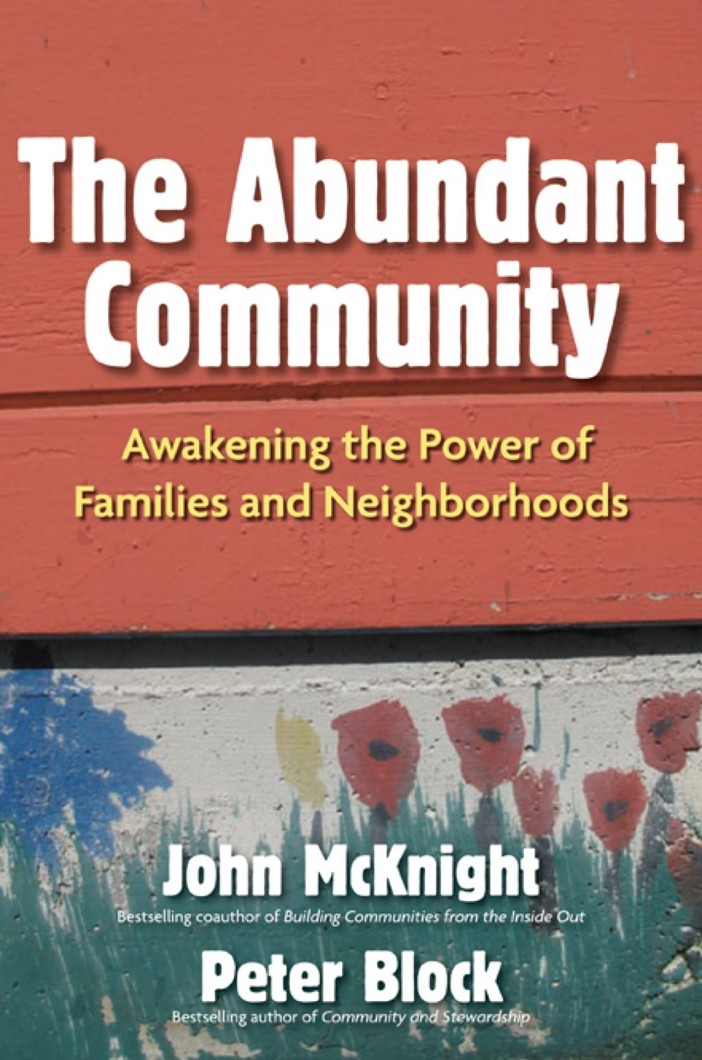 The Abundant Community Awakening the Power of Families