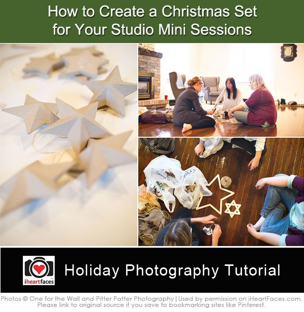 5 Steps to Creating a Dazzling Christmas Set for Mini Photography Sessions  #iheartfaces #photography