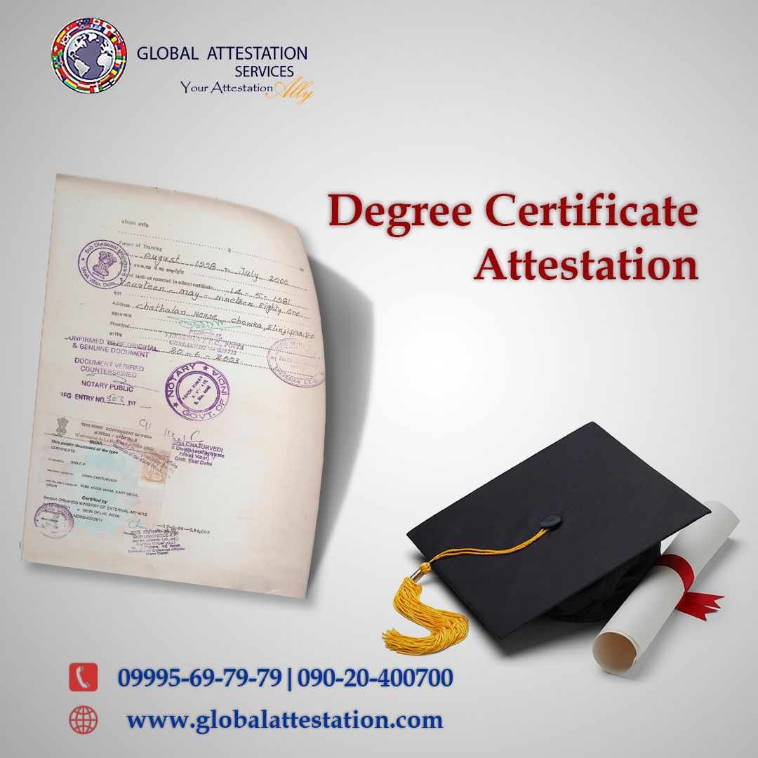 Degree certificate attestation is a mandatory requirement