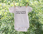 Mommy & Daddy's Little Peanut Infant Bodysuit