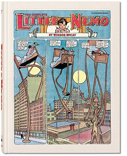 Winsor Mccay The Complete Little Nemo 1905 1927 By Alexander Braun Little Nemo In Slumberland Nemo The Help Book