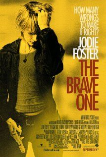 THE BRAVE ONE. Director: Neil Jordan. Year: 2007. Cast: Jodie Foster, Terrence Howard and Naveen Andrew