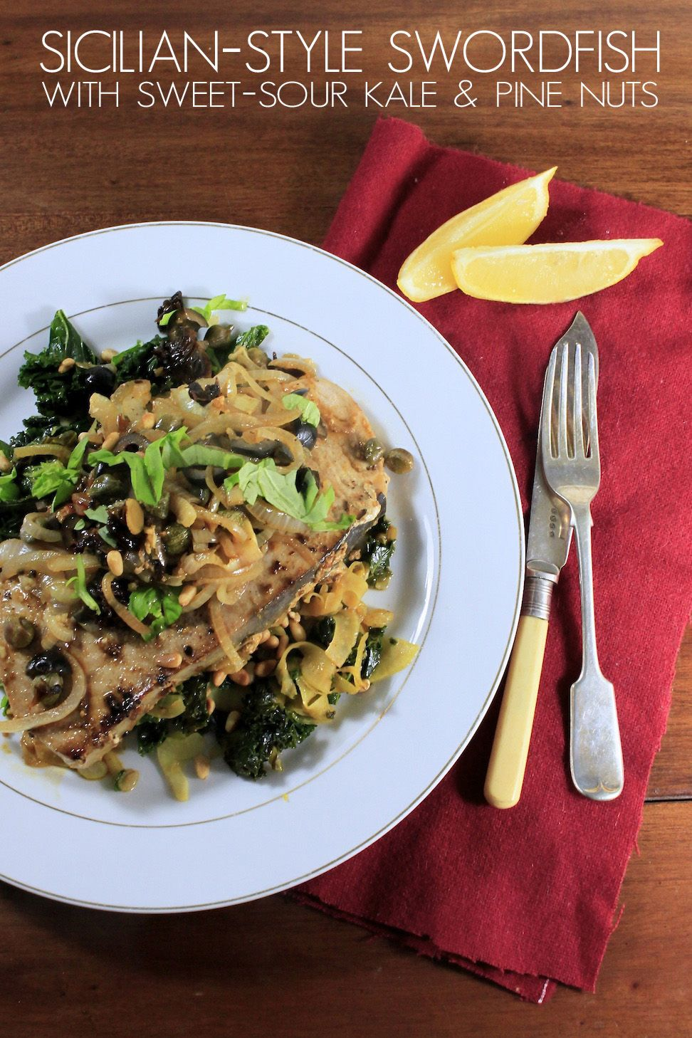 Sicilian Style Swordfish with Kale and Pine Nuts | food for the soul ...