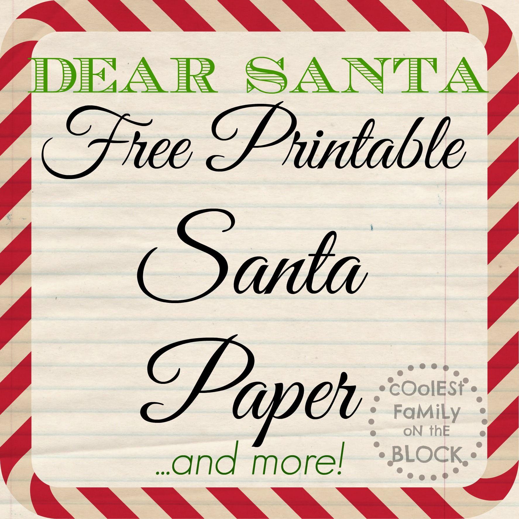 Dear Santa Free Printable Santa Paper Free christmas