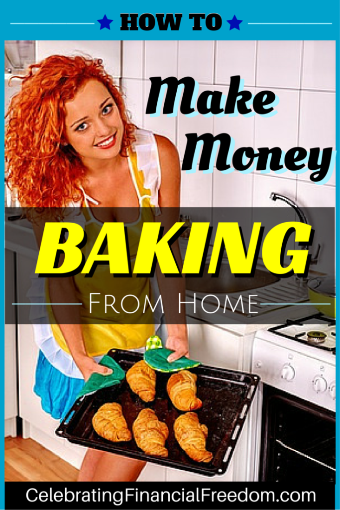 Geld verdienen Backen von zu Hause aus – Geld verdienen Idee # 18   – Bakery