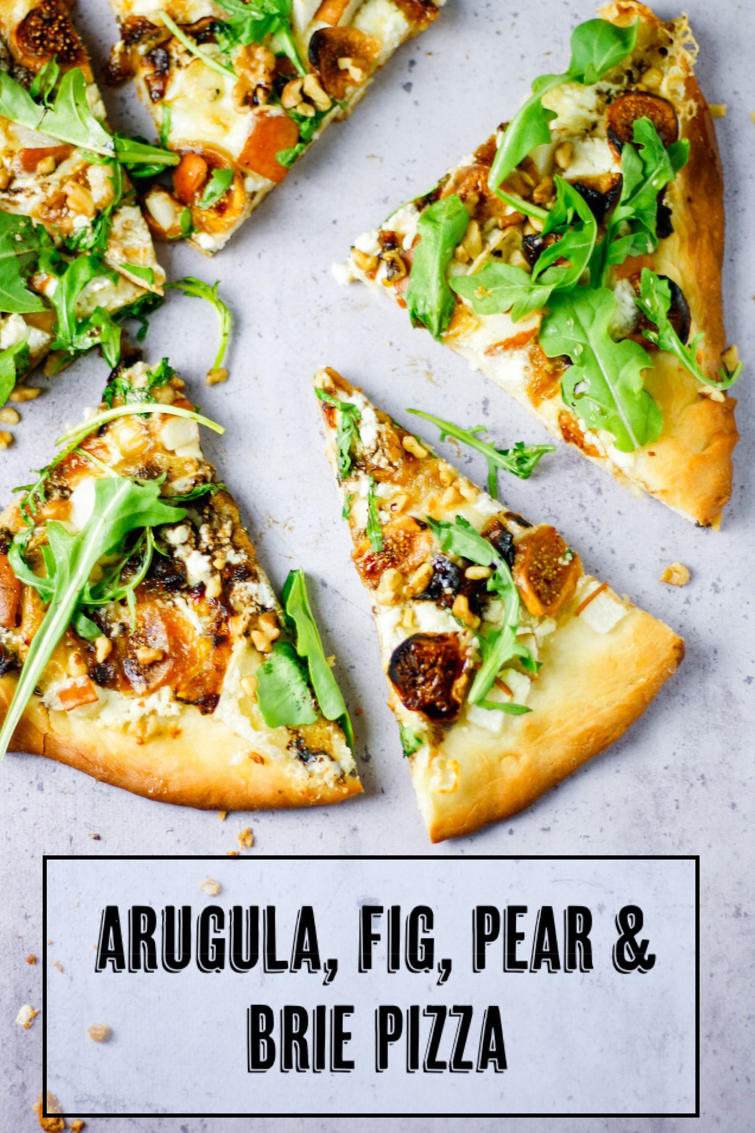 Fig, Pear, Walnut, Brie, Honey and Goat Cheese Piz