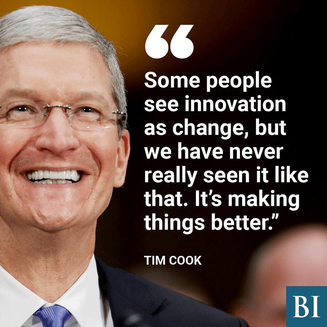 Quotes On Innovation Tim Cook Quote Quotes  Pinterest  Brainy Quotes Happy