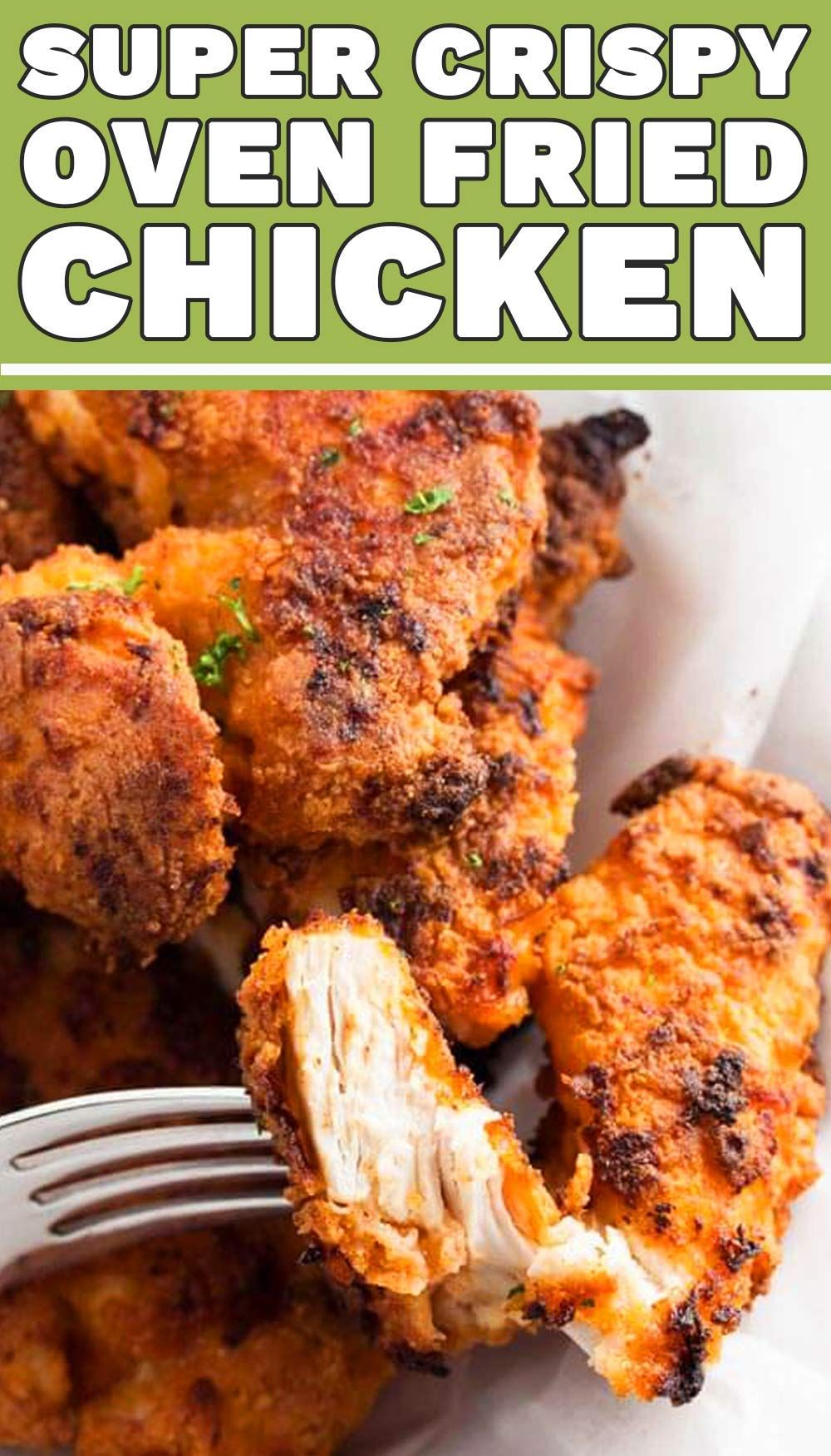 Truly Crispy Oven Fried Chicken [Recipe with Video