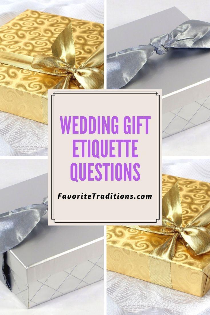Wedding Gift Etiquette Questions Wedding Gift Etiquette Etiquette