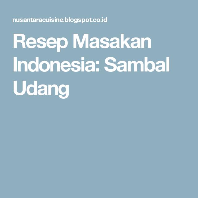 resep masakan indonesia sambal udang resep masakan resep masakan indonesia masakan indonesia Resepi Pisang Goreng Bali Enak dan Mudah